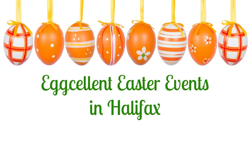 Eggcellent Easter Events In and Around Halifax